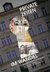"""Katalog zur Ausstellung """"Private Zeiten im Wandel"""" des Bürgervereins Waldstraßenviertel e. V."""