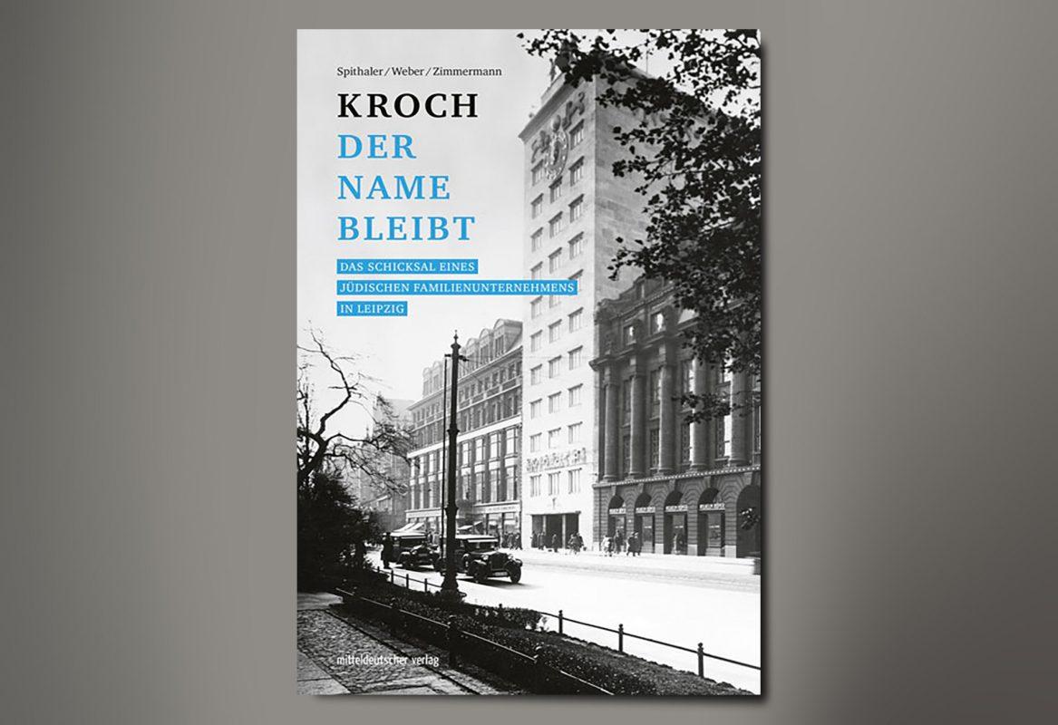 Kroch der Name bleibt, Quelle: Mitteldeutscher Verlag