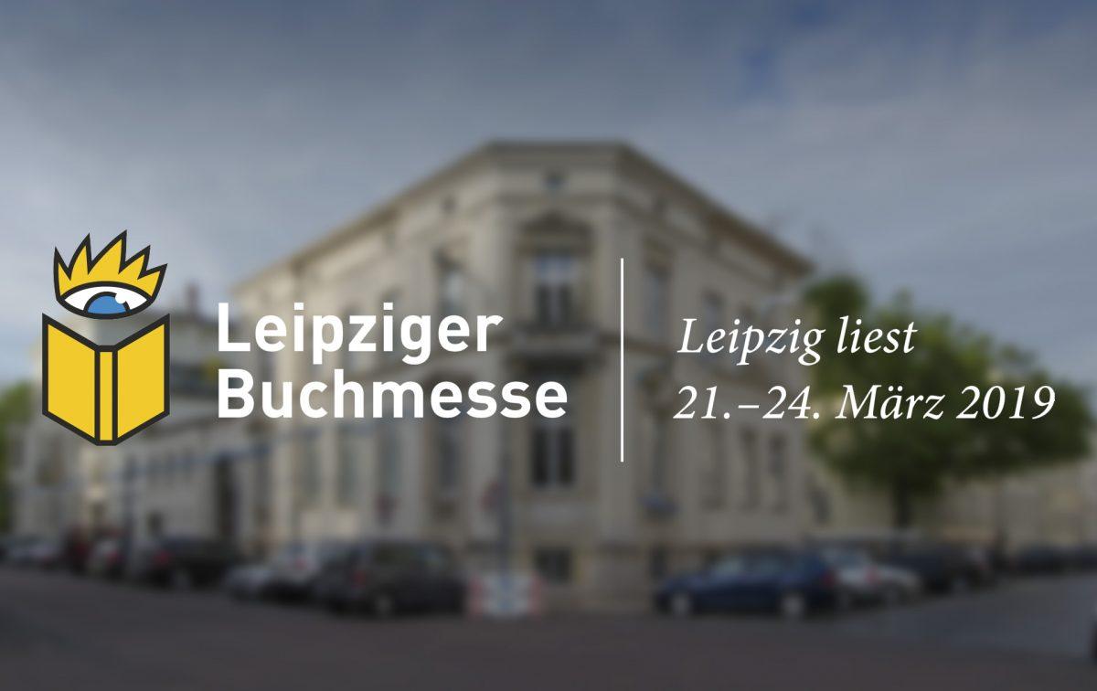 Leipziger Buchmesse 2019, Leipzig liest –im Bürgerverein Waldstraßenviertel e. V.; Frafik: Andreas Reichelt
