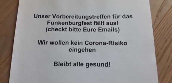 Funkenburgfest-Vorbereitungstreffen fällt aus!!!