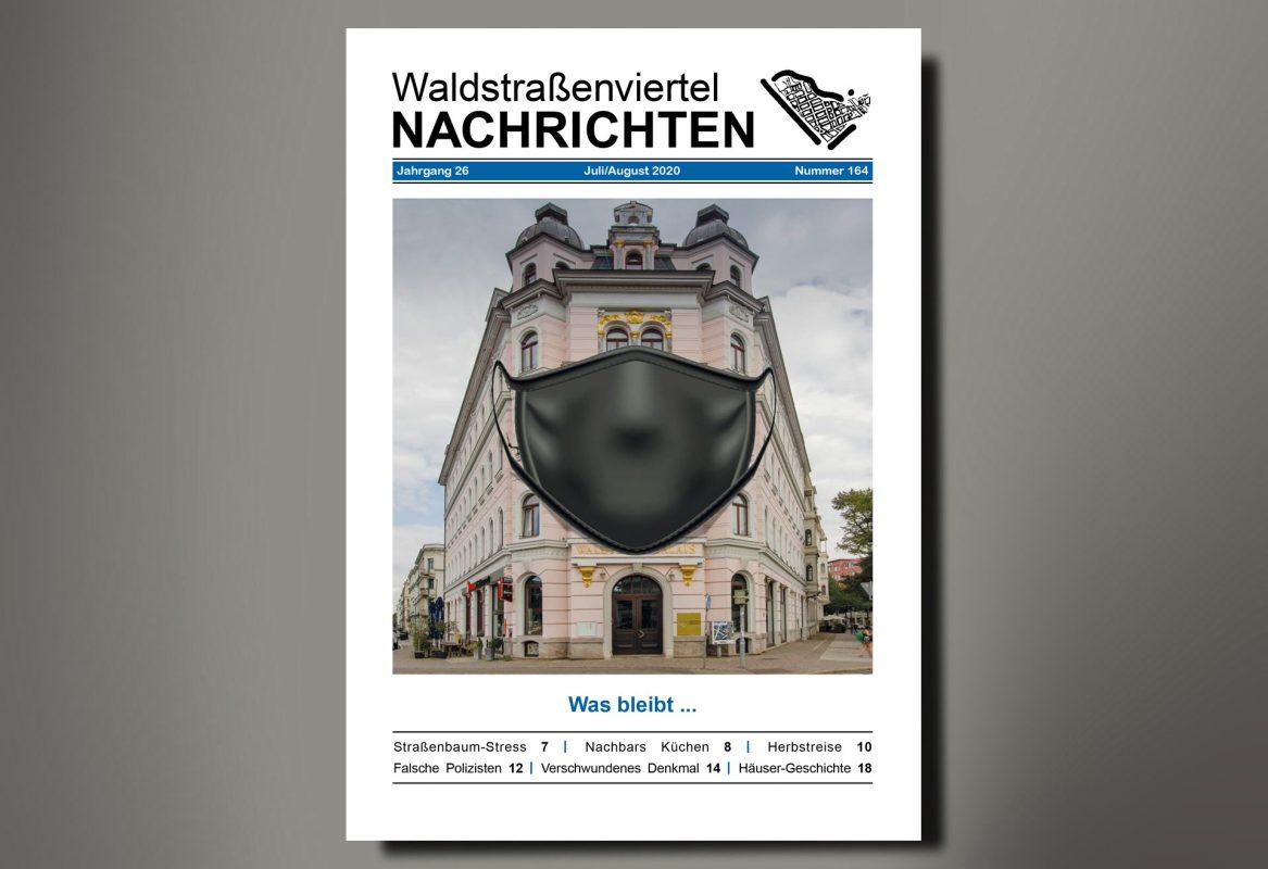 Waldstraßenviertel NACHRICHTEN Nr. 164, Juli/August 2020